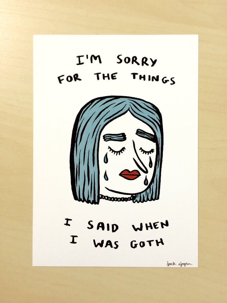 "Image of ""When I Was Goth"" Print"