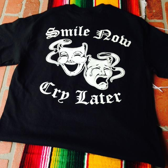 Image of Smile Now Cry Later T-Shirt