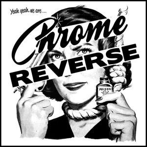 "Image of 7"" EP : Chrome Reverse : Yeah, Yeah...We Are."