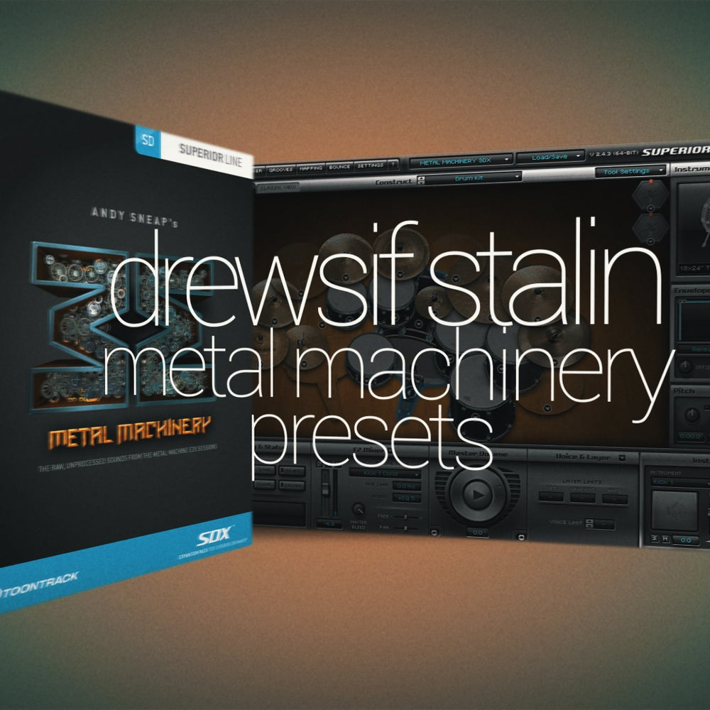 Image of Drewsif Stalin - Metal Machinery Presets