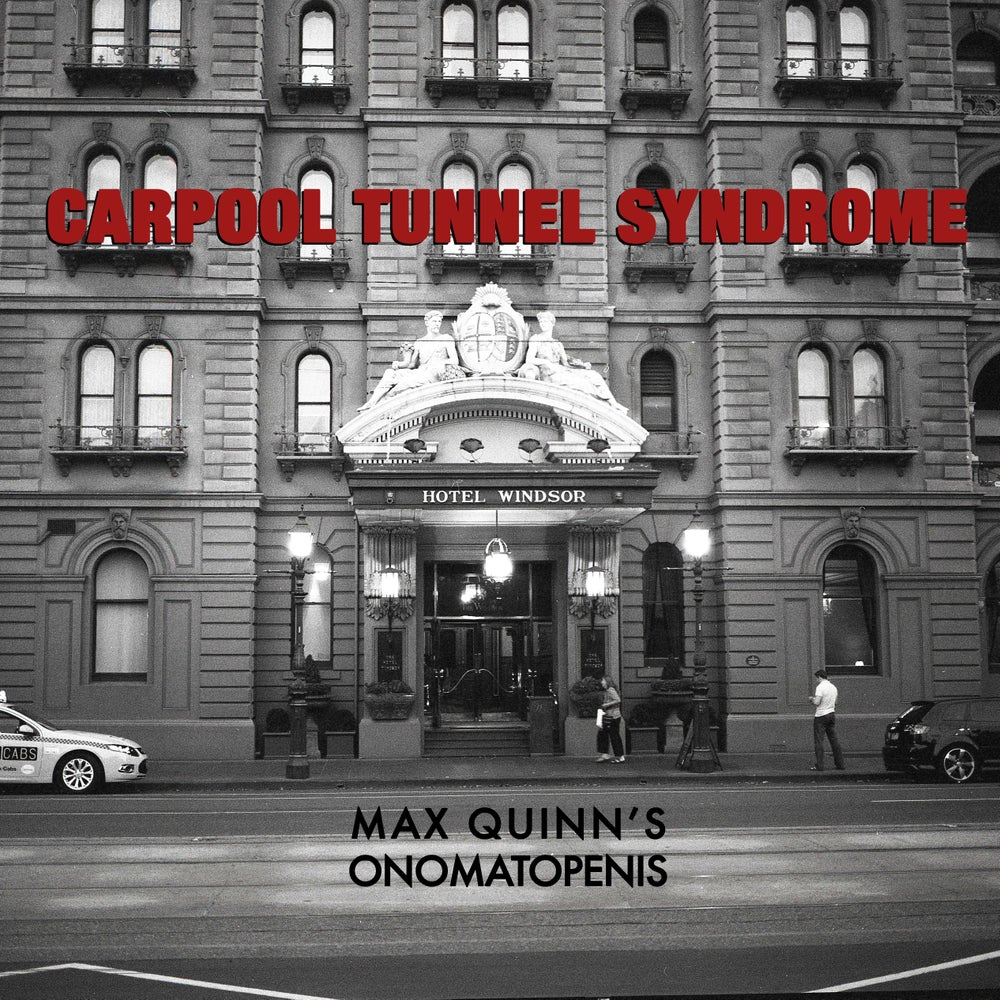 """Image of Carpool Tunnel Syndrome 7"""" - Max Quinn's Onomatopenis"""