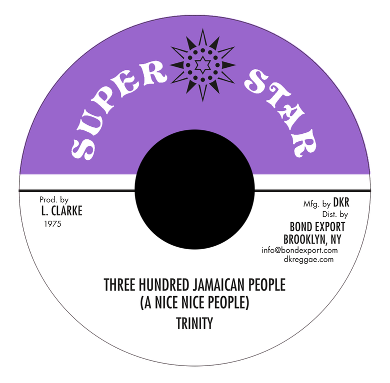 "Image of Trinity - Three Hundred Jamaican People (A Nice Nice People) 7"" (Super Star)"