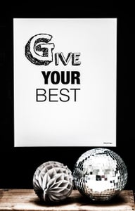Image of Plakat: Give your best