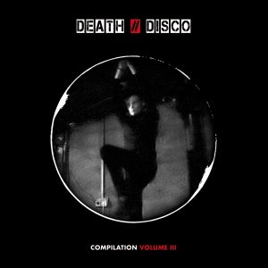 Image of DEATH # DISCO Compilations III