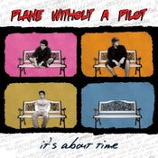 """Image of Plane Without a Pilot - """"It's About Time"""" (LP)"""