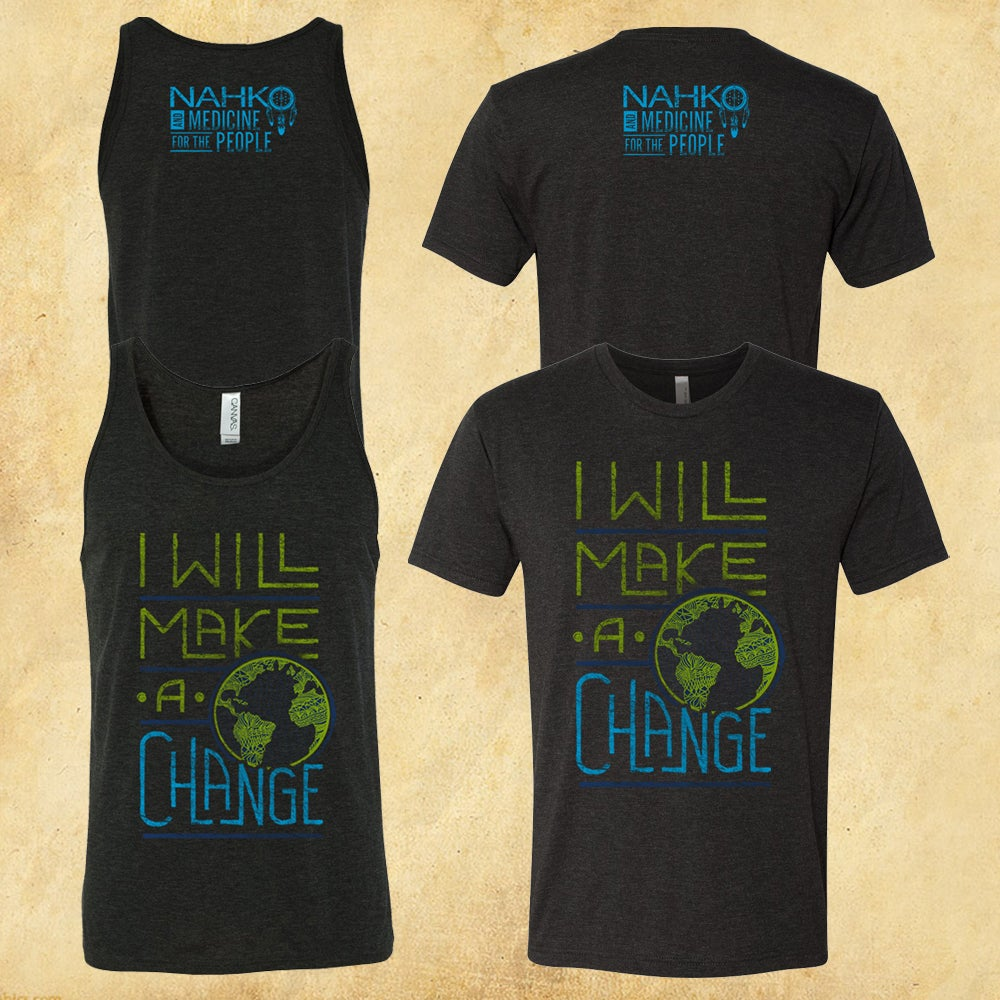 Image of I Will Make a Change - Unisex Tee/Tank