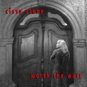 Image of Worth The Wait -Cissy Stone
