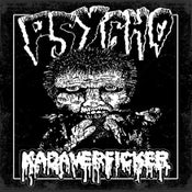 Image of Psycho / Kadaverficker split 7