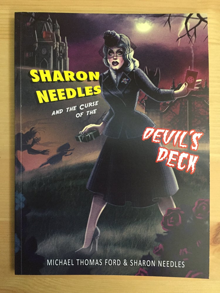 Image of Sharon Needles and the Curse of the Devil's Deck (Sickening Adventures Book 1)