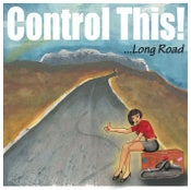 Image of Control This! - Long Road