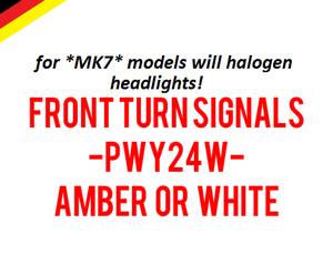 Image of PWY24W Front Turn Signals for Halogen Housings Error Free - Fits: MK7 VII Volkswagen GTI / Golf
