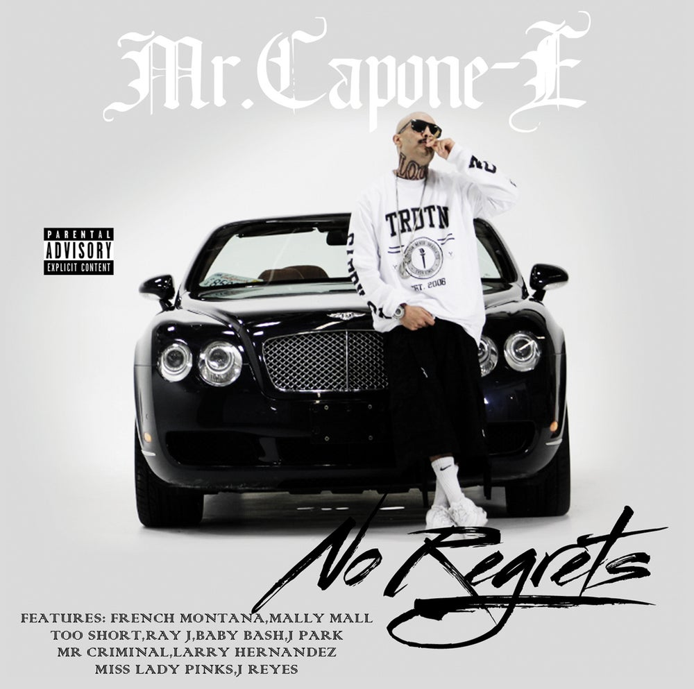 Image of Mr. Capone-e — For Respect and No Regrets