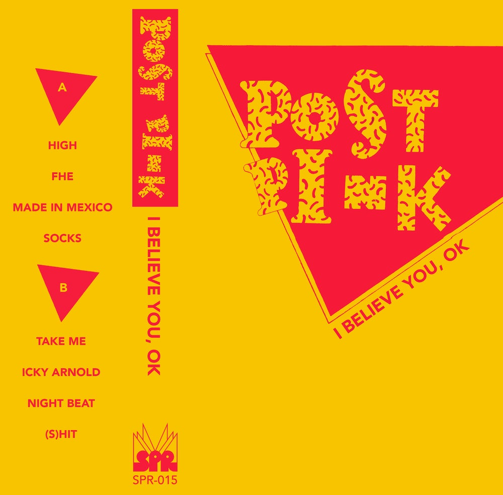 Image of Post Pink - I Believe You, OK CS (SPR-015)