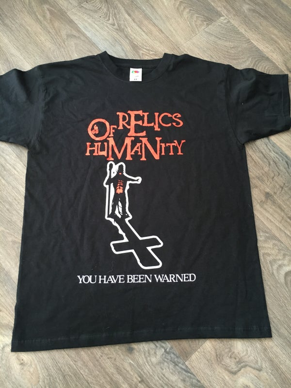 Image of RELICS OF HUMANITY - You Have Been Warned T-Shirt