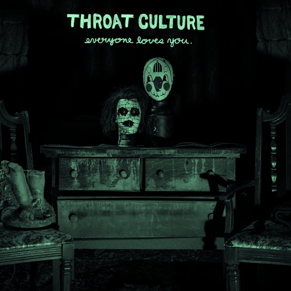 """Image of Throat Culture - Everyone Loves You 7"""""""