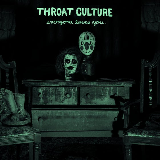 Image of Throat Culture - Everyone Loves You 7""
