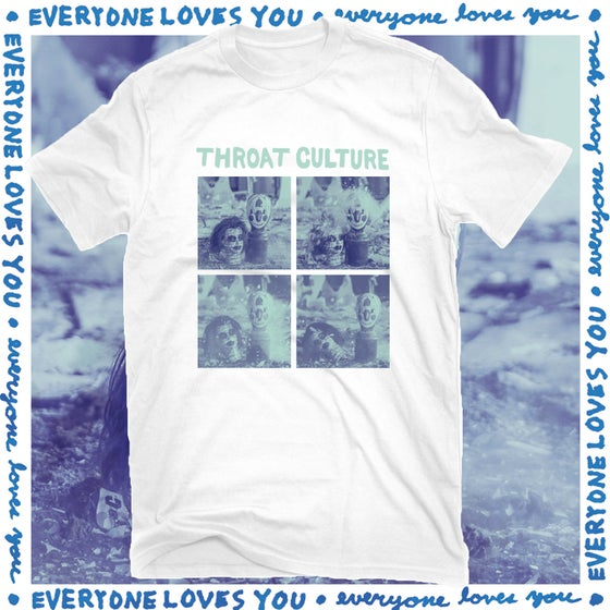 Image of Throat Culture - Everyone Loves You shirt