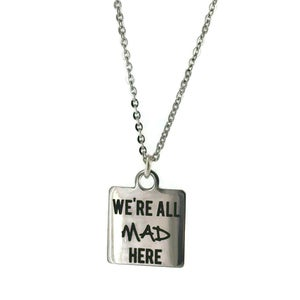 Image of We're All Mad Here Square Necklace