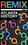 Image of Remix: Atlanta History