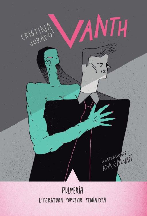 Image of Vanth. Cristina Jurado y Ana Galvañ. Pulperia (2016)