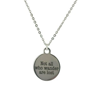 Image of Not All Who Wander Are Lost Necklace