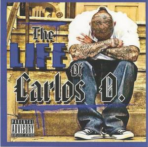 Image of THE LIFE OF CARLOS O CD