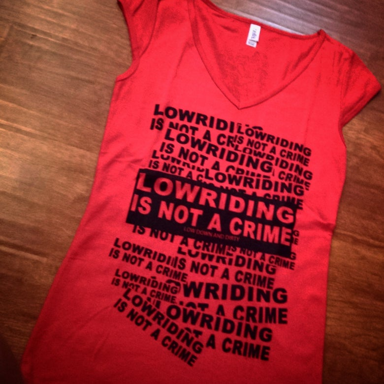 Image of Women's LowridingIsNotACrime in red