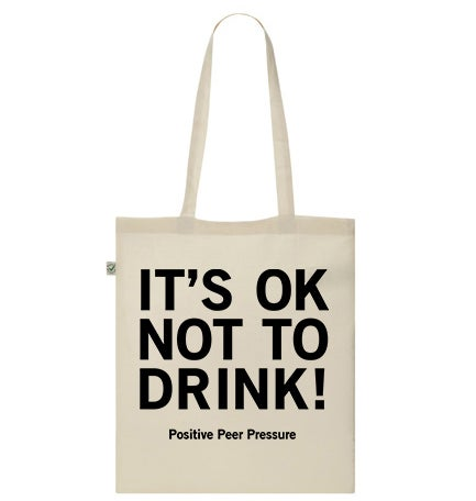 Image of IT'S OK NOT TO DRINK! Tote Bag