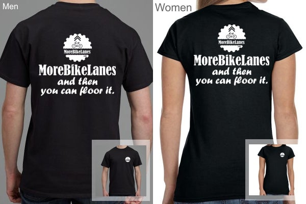 Image of MoreBikeLanes.com Shirt + Free Shipping - And then you can floor it.