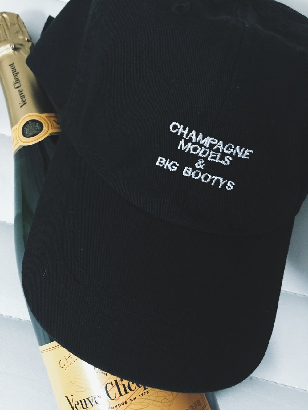 Image of Champagne, Models, & Big Bootys dad hat