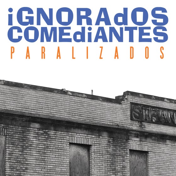 Image of Ignorados Comediantes - Paralizados CS