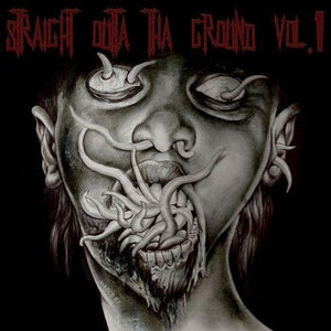 Image of Straight Outta The Ground Vol.1