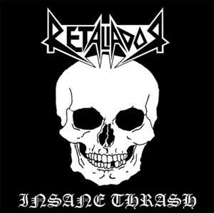 """Image of RETALIADOR """"Insane Thrash"""" CD"""