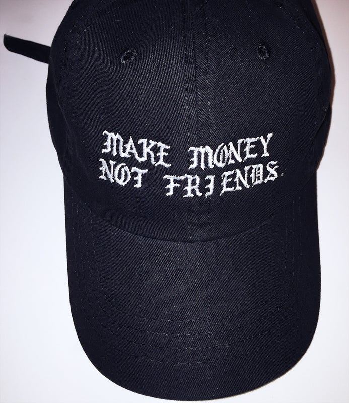 Image of Make Money Not Friends *Limited Release (Dad hat)
