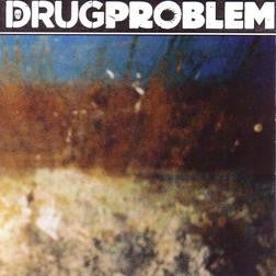 Image of DRUG PROBLEM - s/t 12""