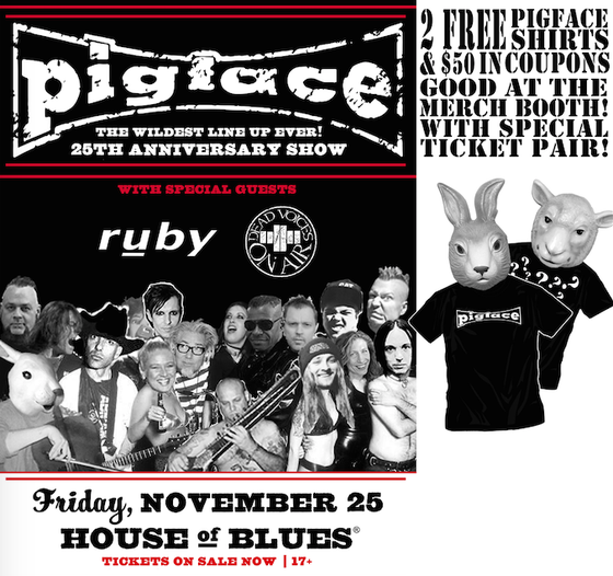 Image of almost free! 2 tix + more Pigface 25 at HOB Nov 25th 2016 !