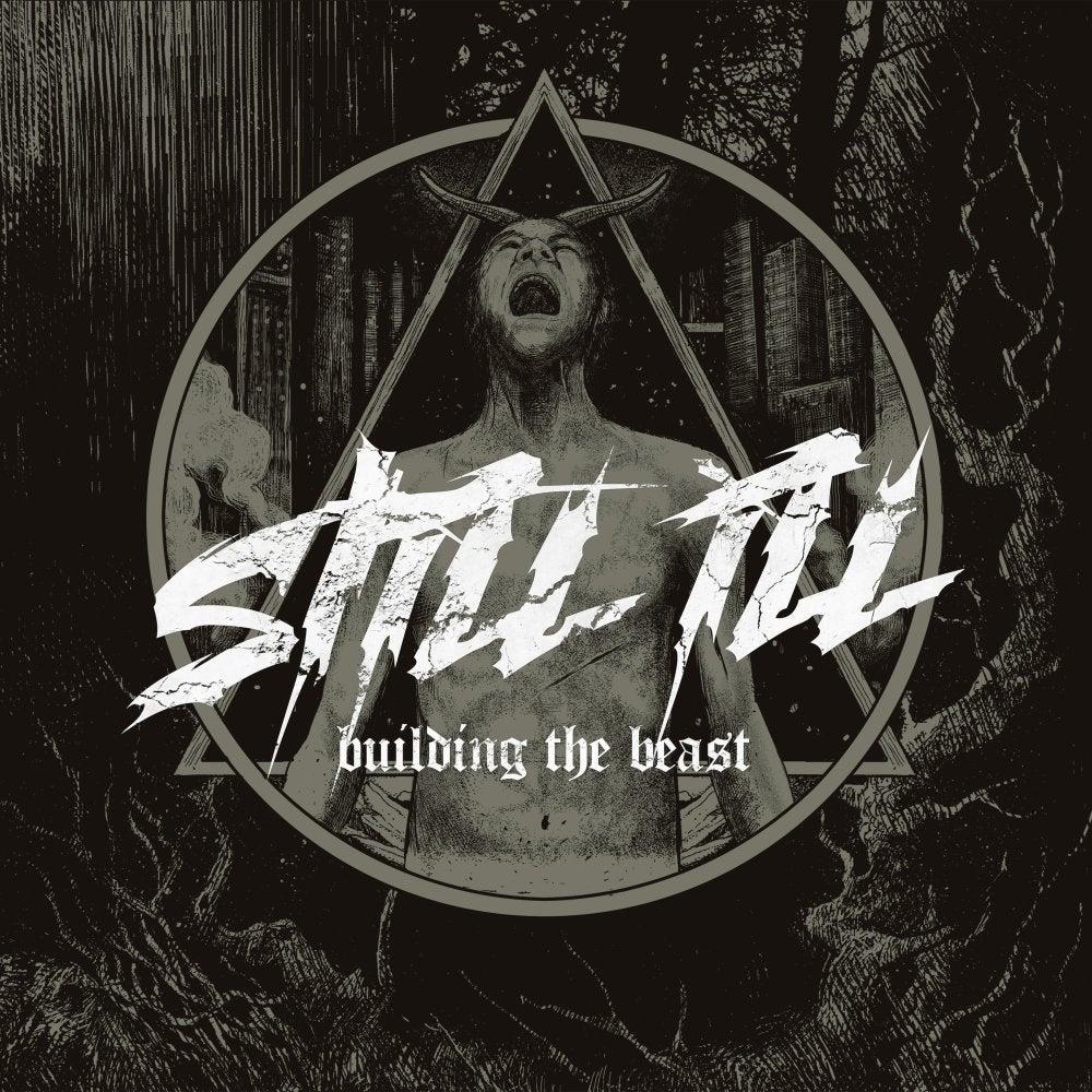 Image of Still Ill - Building The Beast CD
