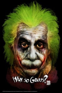 Image of Why So Genius Poster- 24x36