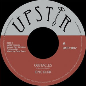 "Image of King Kurk - 'Obstacles' - 7"" vinyl (Upstir records JA)"