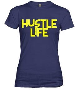 Image of HUSTLE LIFE