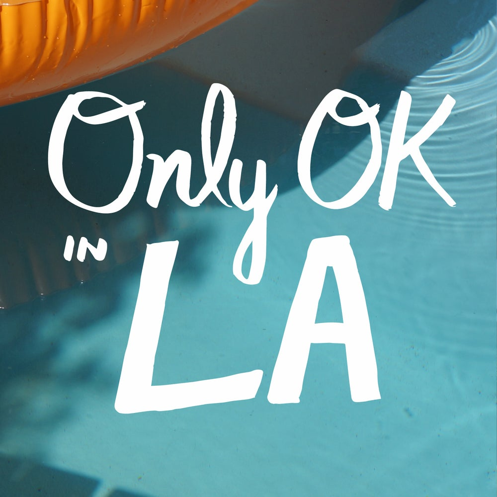 Image of Only OK in LA ≈ gnarly full-color sticker