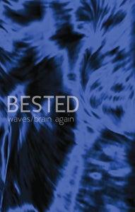 Image of Bested - Waves/Brain Again CS