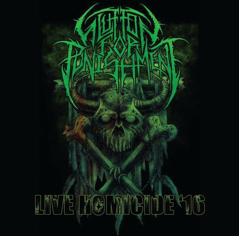 """Image of Glutton for Punishment """"Live Homicide '16"""""""