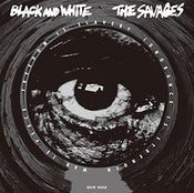 "Image of BLACK AND WHITE / THE SAVAGES split 7"" EP"