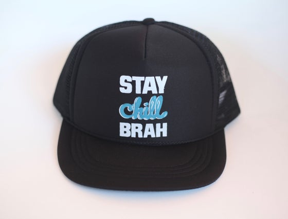 Image of STAY CHILL BRAH HAT