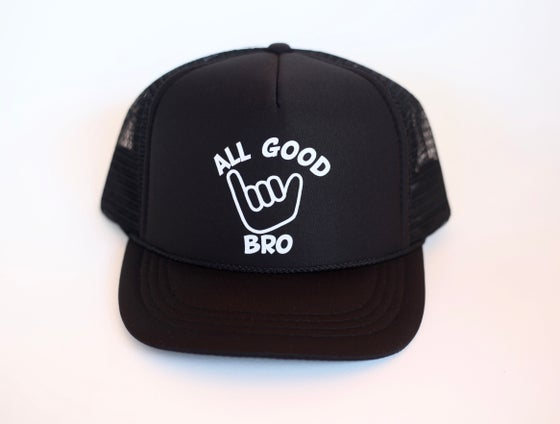 Image of ALL GOOD BRO BLACK HAT