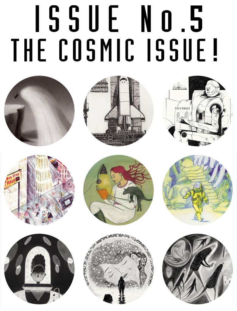 Image of Issue No. 5: The Cosmic Issue! PRE-ORDER!