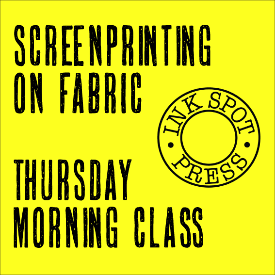 Image of SCREENPRINTING ON FABRIC.  Thursday morning class: 11th. May - 15th. June 2017. 10am - 1pm.