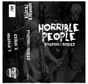 Image of Fixation // Misled - Horrible People CS