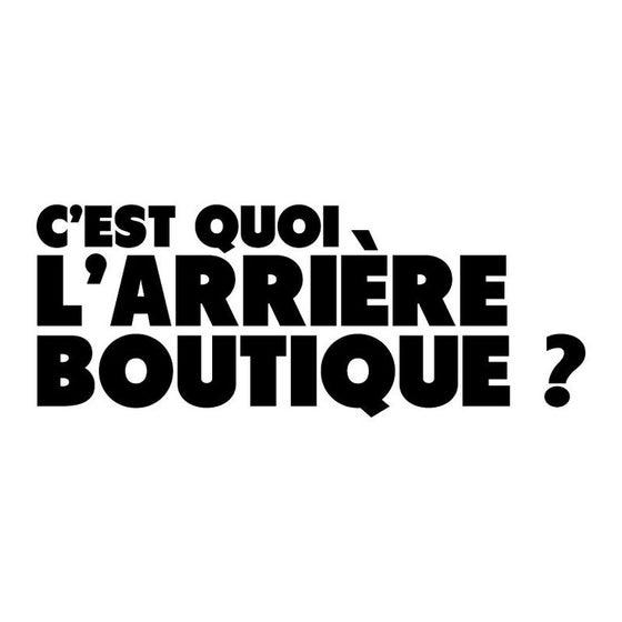 Image of C'est quoi l'Arrière boutique?